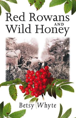 """Featured image for """"Romani Book Club: Red Rowans and Wild Honey, Betsy Whyte"""""""